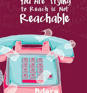 the-number-you-are-trying-to-reach-is-not-reachable