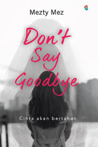 dont say goobye_